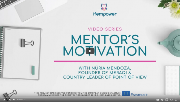 ifempower´s Mentor Motivation with Núria Mendoza