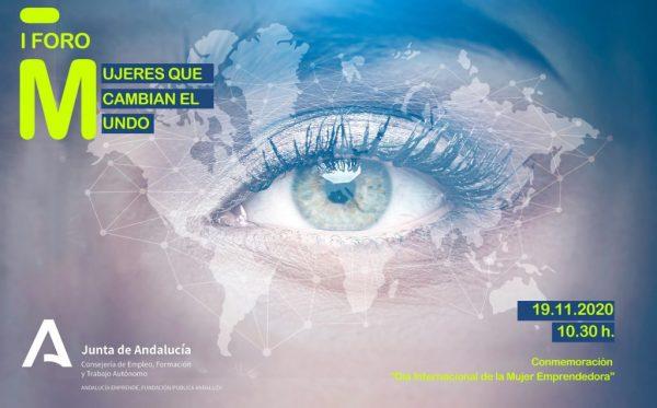 "Andalucía Emprende organizes the ""Women who Change the World"" Forum to celebrate the Day of Women Entrepreneurs"