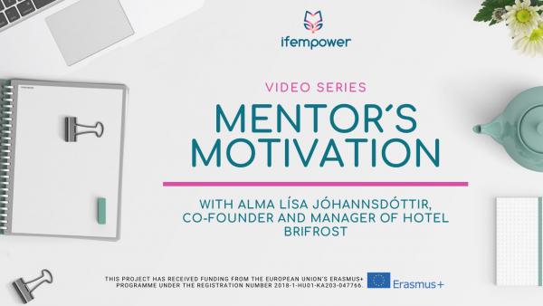 ifempower's Mentor Motivation with Alma Lísa Jóhannsdóttir