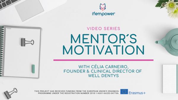 ifempower's Mentor Motivation with Célia Carneiro